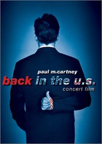 Cover Paul McCartney - Back In The U.S. - Concert Film [DVD]